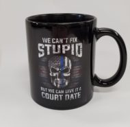 CAN'T FIX STUPID MUG